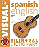 Spanish-English Bilingual Visual Dictionary (DK Bilingual Visual Dictionaries)