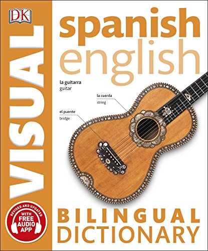 Spanish English. Bilingual visual dictionary (DK Bilingual Visual Dictionaries) por Vv.Aa.