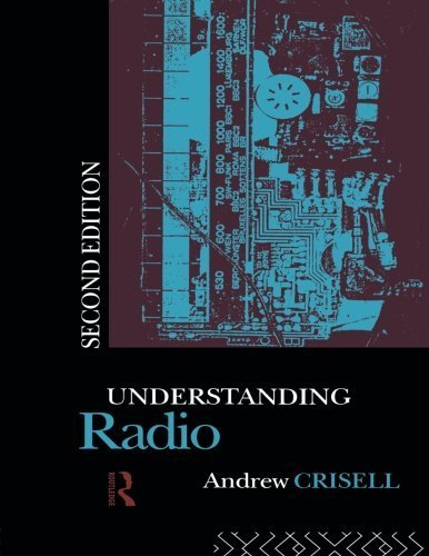 Understanding Radio (Studies in Culture and Communication) by Andrew Crisell (1994-09-14) par Andrew Crisell;