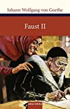 Faust II (Große Klassiker zum kleinen Preis) - Johann Wolfgang von Goethe