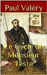 Le Cycle de Monsieur Teste par Valéry