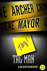 Tag Man: A Joe Gunther Mystery