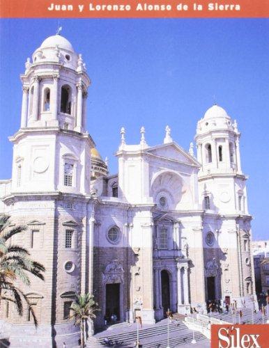 Cádiz: Guía artística y monumental (Catálogos Guías) por Juan Alonso de la Sierra