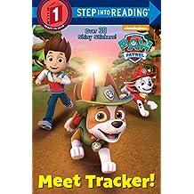 Meet Tracker! (PAW Patrol) (Step into Reading)