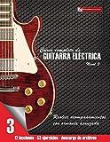 Curso completo de guitarra eléctrica nivel 3: Volume 3