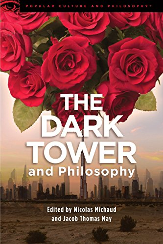 The Dark Tower and Philosophy (Popular Culture and Philosophy Book 117) (English Edition)
