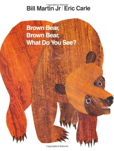 Brown Bear, Brown Bear What Do You See? (Henry Holt)