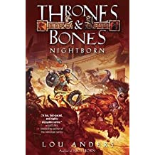 By Lou Anders ( Author ) [ Nightborn Thrones and Bones By Jul-2015 Hardcover