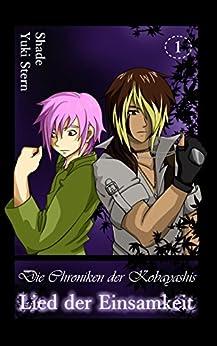 Lied der Einsamkeit: Chroniken der Kobayashis, BD1, Gay Fantasy