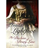 [(The Duchess of Drury Lane)] [ By (author) Freda Lightfoot ] [February, 2014]