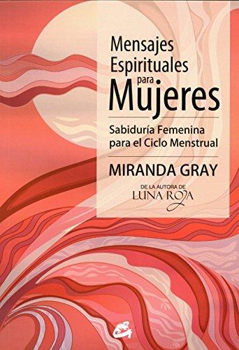 Mensajes Espirituales Para Mujeres (Taller de la Hechicera)