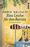 Eine Leiche für den Barista: Ein Toskana-Krimi (Barbesitzer-Massimo-Reihe 6)