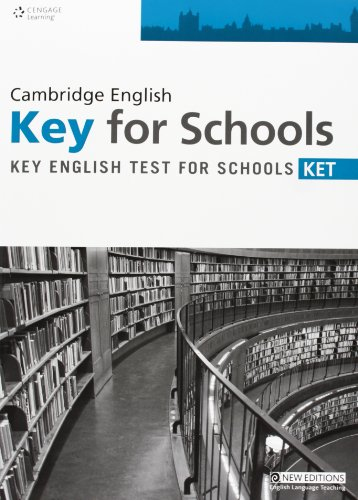 Practice Tests for Cambridge Ket for Schools Teachers Book por Cengage Learning