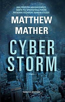 Cyberstorm (Fanucci Editore Narrativa) di [Mather, Matthew]