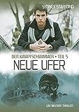Neue Ufer: Der Kampfschwimmer (Band 5)