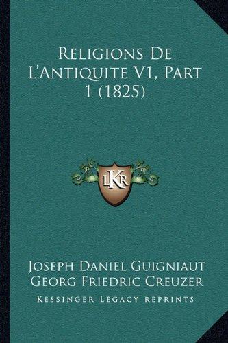 Religions de L'Antiquite V1, Part 1 (1825)