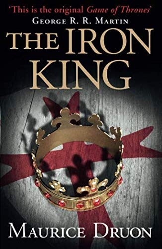 The Iron King: 1 (The Accursed Kings)