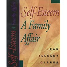 Self Esteem A Family Affair