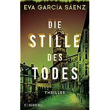 Die Stille des Todes (Inspector Ayala ermittelt) (German Edition)
