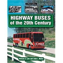 Highway Buses of the 20th Century (Photo Gallery)