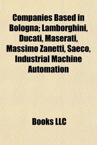 companies-based-in-bologna-lamborghini-ducati-maserati-massimo-zanetti-saeco-industrial-machine-auto