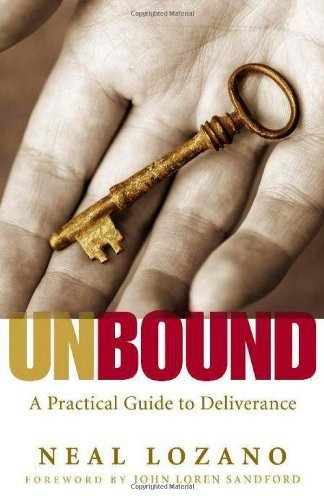 ({UNBOUND: A PRACTICAL GUIDE TO DELIVERANCE}) [{ By (author) Neal Lozano }] on [September, 2010]