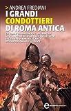 Image de I grandi condottieri di Roma antica (eNewton Saggistica) (Italian Edition)