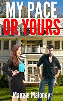 My Pace or Yours? (English Edition) par [Maloney, Maggie]
