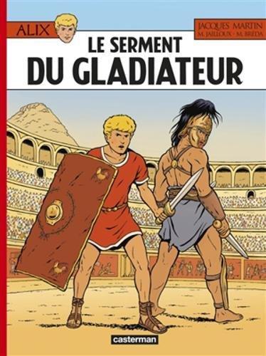 Alix, Tome 36 : Le serment du gladiateur