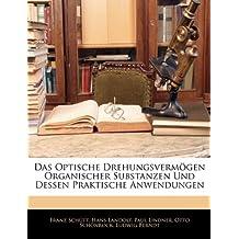 Das Optische Drehungsvermögen Organischer Substanzen Und Dessen Praktische Anwendungen