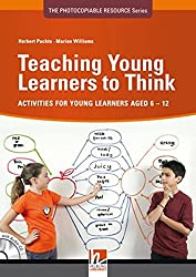 Teaching Young Learners to Think: ELT-activities for Young Learners Aged 6-12 (Photocopiable Resource Series) by Herbert Puchta (2012-01-31)