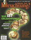 What is Enlightenment?/Was ist Erleuchtung?/Weiss überhaupt irgendjemand, worum es geht?