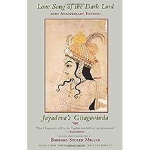 Love Song of The Dark Lord – Jayadeva′s Gitagovinda