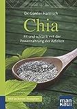 Der Chia Samen Kompakt Ratgeber von Günter Harnisch