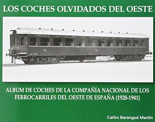 Los Coches Olvidados Del Oeste por Carlos Barangua Martín