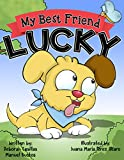 Best Lucky Dog Friends Dog Beds - My Best Friend Lucky: A Story of Friendship Review