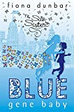The Silk Sisters: Blue Gene Baby: Book 2