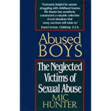 Abused Boys: The Neglected Victims of Sexual Abuse