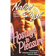 Hostage to Pleasure (Psy-Changeling Novel, A, Band 5)