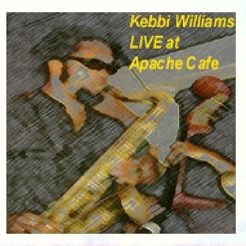 Kebbi Williams Live At Apache Café