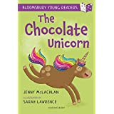 The Chocolate Unicorn: A Bloomsbury Young Reader: Lime Book Band (Bloomsbury Young Readers)