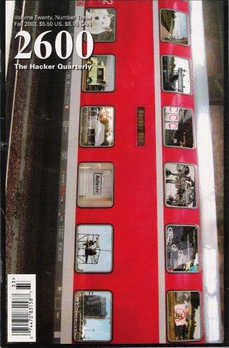 2600 The Hacker Quarterly Fall 2003 Vol 20 No 3 (2600 The Hacker Quarterly, 20)
