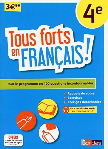 Tous forts en Français 4e