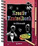 Kreativ-Kratzelbuch: Im Elfenwald: für Mädchen ab 5 Jahre