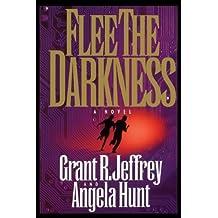 Flee the Darkness (Millennium Bug Series #1) by Grant R. Jeffrey (1999-06-09)