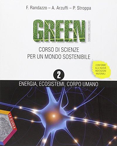 Green. Per la Scuola media: 2