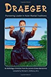 Draeger: Pioneering Leader in Asian Martial Traditions