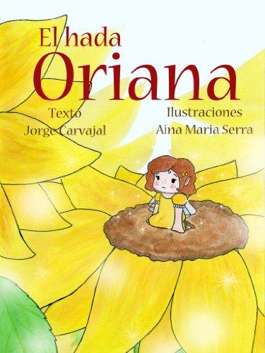 El hada Oriana (Hadas nº 1) por Jorge Carvajal