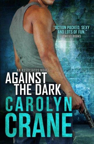 Against the Dark: Volume 1 (Undercover Associates)