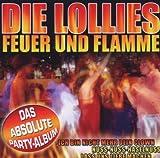 Songtexte von Lollies - Feuer und Flamme